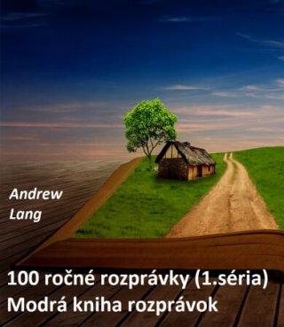 100 ročné rozprávky (1.)