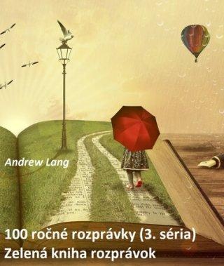 100 ročné rozprávky (3.)