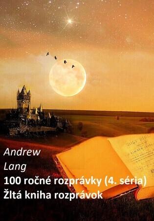 100 ročné rozprávky (4.)