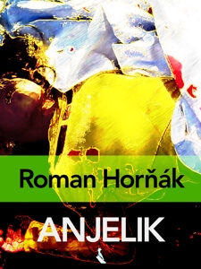 Roman Hornak Anjelik