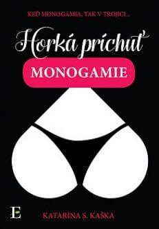 Horka prichut monogamie
