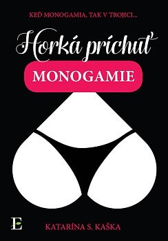 Horká príchuť monogamie